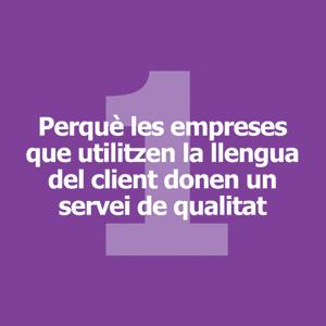 Perquè les empreses que utilitzen la llengua del client donen un servei de qualitat