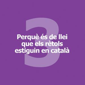 Perquè és de llei que els rètols estiguin en català