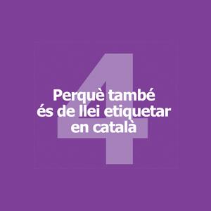 Perquè també és de llei etiquetar en català