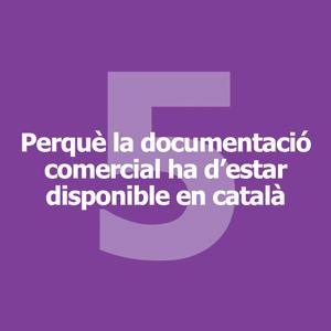Perquè la documntació comercial ha d'estar disponible en català